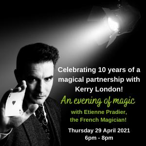 An evening of magic brought to you by Kerry London!