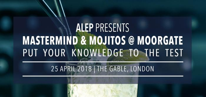 ALEP's Annual Quiz Night: Mastermind & Mojitos @ Moorgate!