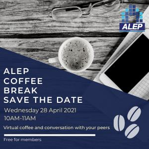 ALEP Coffee Break - April - Save the Date